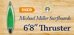 Michael Miller Surfboards 6'8″ Thruster *Used