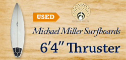 Michael Miller Surfboards 6'4″ Thruster *Used